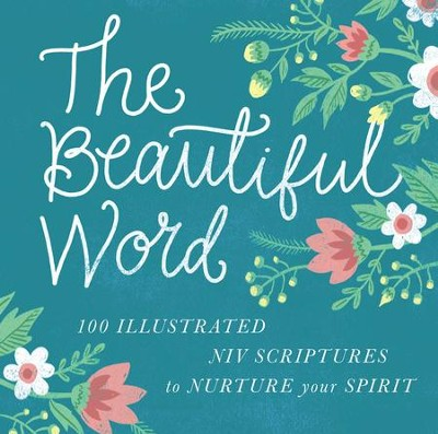 The Beautiful Word: Revealing the Goodness of Scripture - eBook  -