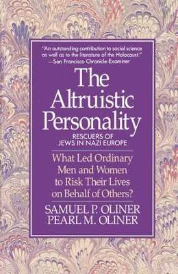 Altruistic Personality: Rescuers Of Jews In Nazi Europe - eBook  -     By: Samuel Oliner, Pearl Oliner
