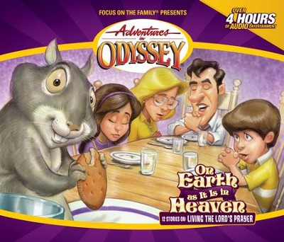 Adventures in Odyssey ® #17 On Earth As It Is In Heaven  -