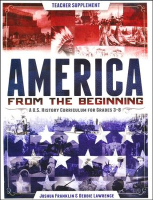 America from the Beginning, Teacher Guide and CD-ROM  -     By: Joshua Frankin, Debbie Lawrence
