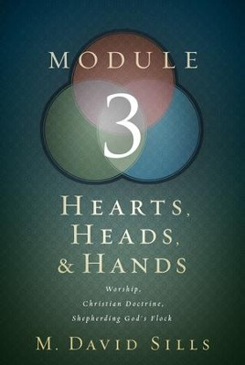 Hearts, Heads, and Hands- Module 3 - eBook  -     By: M. David Sills