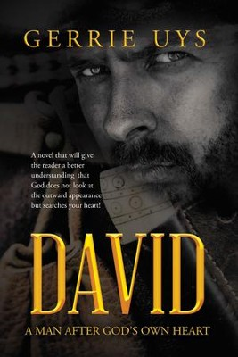 David: A Man After God's Own Heart - eBook  -     By: Gerrie Uys