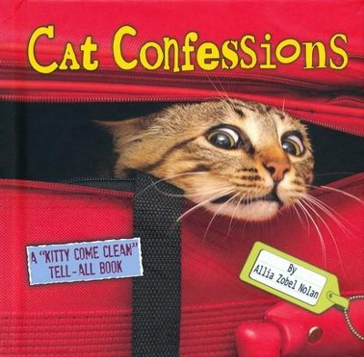 Cat Confessions  -     By: Allia Zobel Nolan