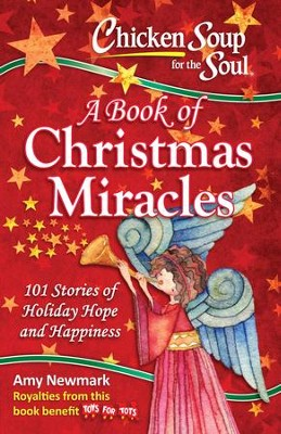 Chicken Soup for the Soul: A Book of Christmas Miracles - eBook  -     By: Amy Newark