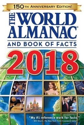 The World Almanac and Book of Facts 2018 - eBook  -     Edited By: Sarah Janssen
