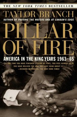 Pillar of Fire: America in the King Years 1963-65 - eBook  -     By: Taylor Branch