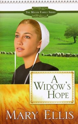 A Widow's Hope, Miller Family Series #1   -     By: Mary Ellis