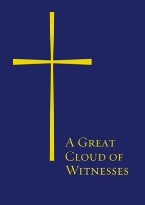 A Great Cloud of Witnesses - eBook  -     By: Church Pension Fund