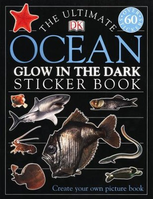 Ultimate Sticker Book: Glow in the Dark: Ocean Creatures  -