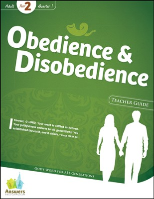 Answers Bible Curriculum: Obedience & Disobedience  Adult Teacher Guide with DVD-ROM (Year 2 Quarter 1)  -