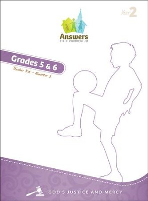 Answers Bible Curriculum Year 2 Quarter 3 Grades 5-6 Teacher Kit   -