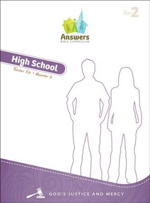 Answers Bible Curriculum Year 2 Quarter 3 High School Teacher Kit   -