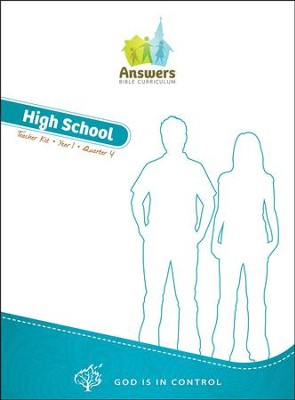 Answers Bible Curriculum Year 1 Quarter 4 High School Teacher Kit   -