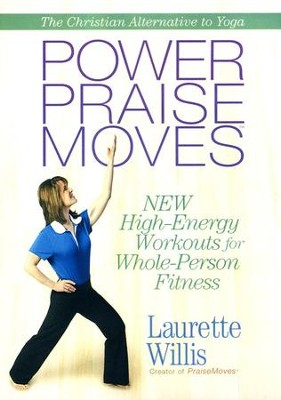 Power PraiseMoves &#153 DVD  -     By: Laurette Willis