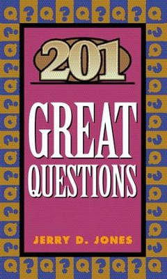 201 Great Questions   -     By: Jerry Jones