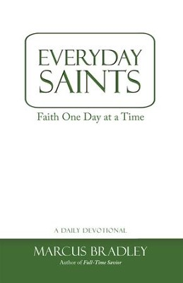 Everyday Saints: Faith One Day at a Time - eBook  -     By: Marcus Bradley