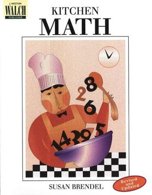 Kitchen Math: Grades 6-12   -     By: Susan Brendel