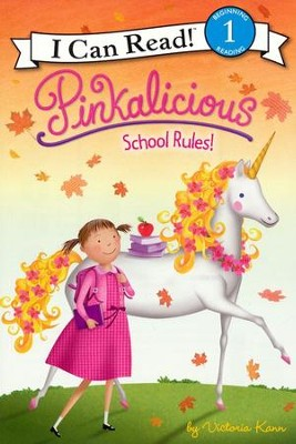 Pinkalicious: School Rules!  -     By: Victoria Kann