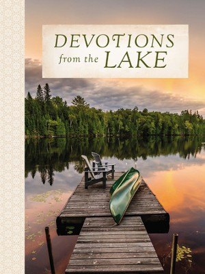 Devotions from the Lake - eBook  -     By: Thomas Nelson