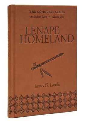 Lenape Homeland  -     By: James Landis