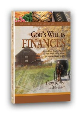 God's Will In Finances  -     By: Gary Miller