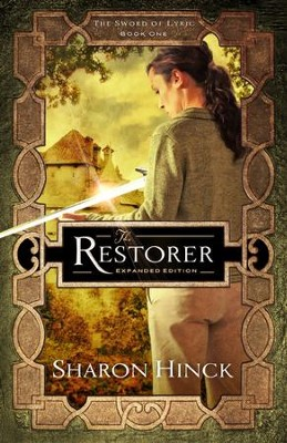 The Restorer #1   -     By: Sharon Hinck
