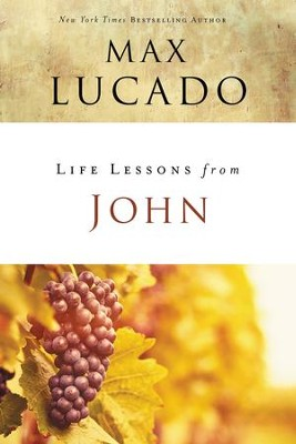 Life Lessons from John - eBook  -     By: Max Lucado