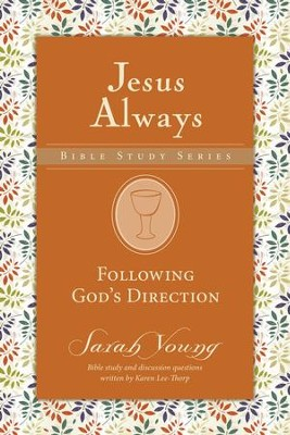Following God's Guidance, Jesus Always Bible Study Series, Volume 2 - eBook   -     By: Sarah Young