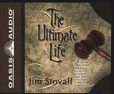 The Ultimate Life - audiobook on CD   -     Narrated By: Bob Lamont     By: Jim Stovall