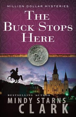 The Buck Stops Here, Million Dollar Mysteries Series #5 (rpkgd)   -     By: Mindy Starns-Clark