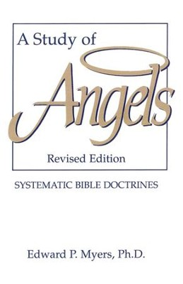 A Study of Angels - eBook  -     By: Edward P. Myers Ph.D.