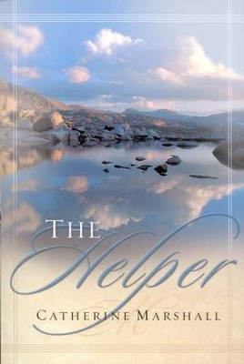 The Helper  -     By: Catherine Marshall