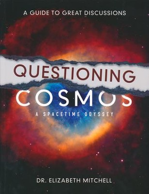 Questioning Cosmos: A Guide to Great Discussions   -     By: Dr. Elizabeth Mitchell