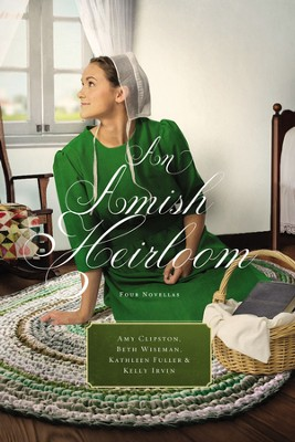 An Amish Heirloom: A Legacy of Love, The Cedar Chest, The Treasured Book, A Midwife's Dream - eBook  -     By: Amy Clipston, Beth Wiseman, Kelly Irvin, Kathleen Fuller