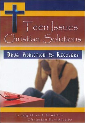 Teen Issues Christian Solutions: Drug Addiction &  Recovery DVD  -
