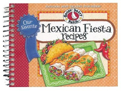 Our Favorite Mexican Fiesta Recipes  -