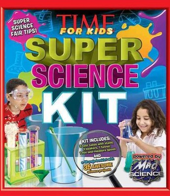 TIME for Kids Super Science Kit: A Step-by-Step Guide  -     By: Editors of Time for Kids Magazine