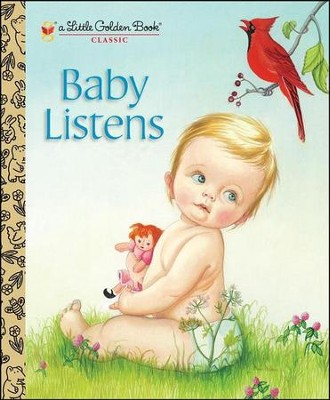 Baby Listens: A Little Golden Book Classic  -     By: Esther Wilkin     Illustrated By: Eloise Wilkin