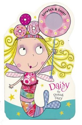 Fairies Scratch And Sniff Daisy the Donut Fairy, Board Book  -