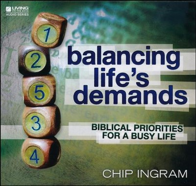 Balancing Life's Demands CD series  -     By: Chip Ingram