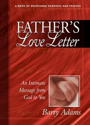 Father's Love Letter: An Intimate Message from God to You / New edition - eBook  -     By: Barry Adams