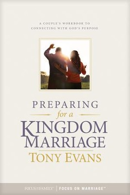 Preparing for a Kingdom Marriage: A Couples Workbook to Connecting with God's Purpose - eBook  -     By: Tony Evans