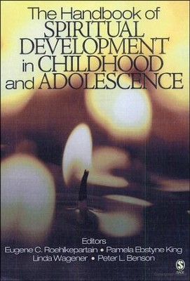 The Handbook of Spiritual Development in Childhood and Adolescence  -     By: Pamela Ebstyne King, Peter L. Benson
