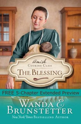 Amish Cooking Class - The Blessing (Free Preview) - eBook  -     By: Wanda E. Brunstetter