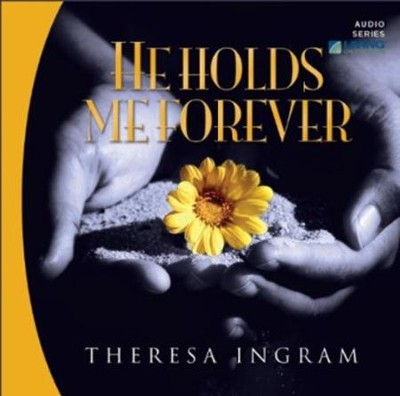 He Holds Me Forever CD Series   -     By: Chip Ingram