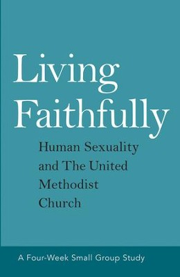 Living Faithfully: Human Sexuality and the United Methodist Church - eBook  -     By: David L. Barnhart Jr., Rebekah K. Jordon, Alex Joyner, Jill M. Johnson