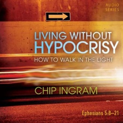 Living without Hypocrisy CD Series  -     By: Chip Ingram