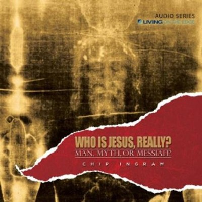 Who is Jesus, Really? CD Series  -     By: Chip Ingram