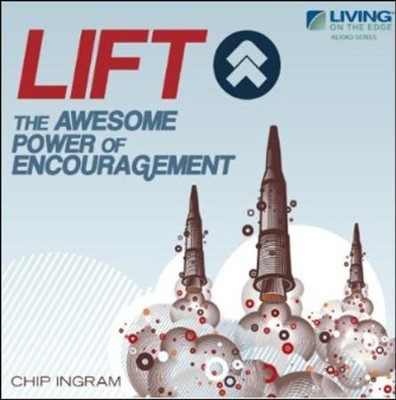 Lift The Awesome Power of Encouragement CD Series  -     By: Chip Ingram