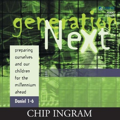 Generation Next CD Series  -     By: Chip Ingram